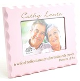 Personalized, A Wife of Noble Character Photo Frame, Pink