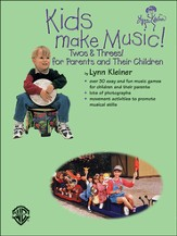 Kids Make Music Series: Kids Make Music! Twos & Threes! (for Parents and Their Children)
