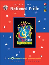 Music Expressions Supplementary Kindergarten to Grade 2: Music for National Pride