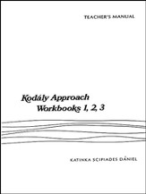 Kodaly Approach Teacher's Edition   for Workbooks 1,2,3