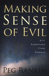 Making Sense of Evil: 9/11 Eyewitness Finds Answers