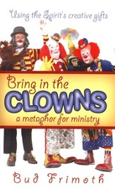 Bring in the Clowns