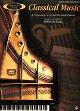 Adult Piano Series: Classical Music, Book 2: A Progressive Series for the Adult Pianist