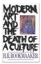 Modern Art & the Death of a Culture