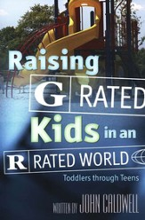 Raising G Rated Kids in an R Rated World