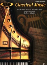 Adult Piano Series: Classical Music, Book 3: A Progressive Series for the Adult Pianist