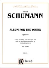 Album for the Young, Op. 68 (Kalmus Edition)