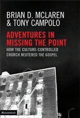 Adventures in Missing the Point - eBook