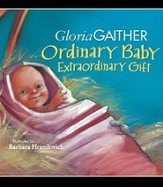 Ordinary Baby, Extraordinary Gift - eBook