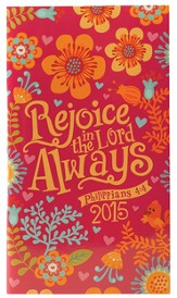 2015 Daily Pocket Planner, Rejoice Always