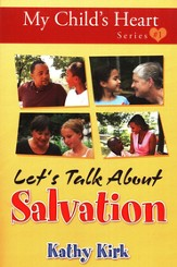 My Child's Heart: Let's Talk About Salvation