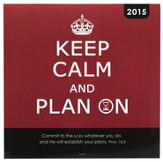 2015 Mini Wall Calendar, Keep Calm and Plan On