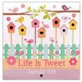 2015 Mini Wall Calendar, Life Is Tweet