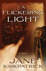 A Flickering Light - eBook Portraits of the Heart Series #1