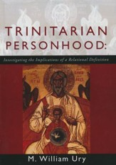 Trinitarian Personhood: Investigating the Implications of a Relational Definition