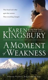 A Moment of Weakness - eBook Forever Faithful Series #2