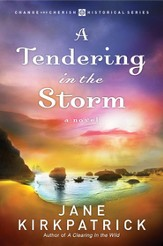 A Tendering in the Storm - eBook Change and Cherish Series #2