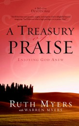 A Treasury of Praise: Enjoying God Anew - eBook