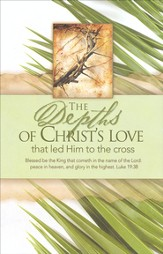 Christ's Love (Palm Sunday), Bulletins, 100
