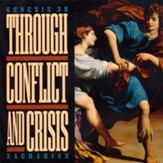 Through Conflict and Crisis - CD