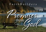 Faithbuilders Devotional Cards, Promises from God