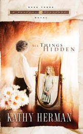 All Things Hidden - eBook Seaport Suspense Series #3