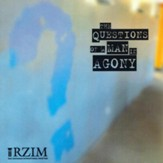 The Questions of a Man in Agony - CD