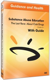 The Last Rave: About Club Drugs DVD & Guide