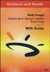 Healthy Me II: Having A Positive Body Image DVD & Guide