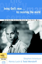 Being God's Man by Resisting the World - eBook