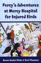 Percy's Adventures at Mercy Hospital for Injured Birds