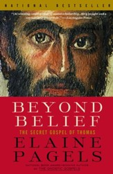 Beyond Belief: The Secret Gospel of Thomas - eBook
