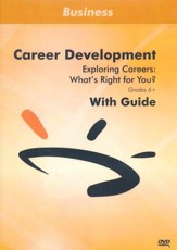 Exploring Careers: What's Right for You? DVD & Guide