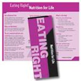 Eating Right: Nutrition For Life Pamphlets