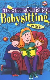 The Official Christian Babysitting Guide