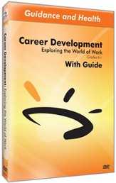 Careers: Exploring the World of Work DVD & Guide
