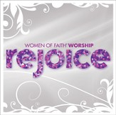 Women of Faith Worship: Rejoice CD
