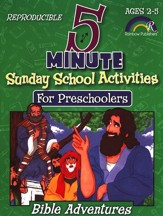 5-Minute Sunday School Activities for Preschoolers: Bible Adventures