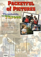 Thresholds For Threes: Packetful Of Pictures