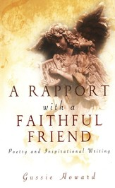A Rapport with a Faithful Friend