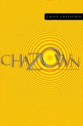 Chazown: Define Your Vision. Pursue Your Passion. Live Your Life on Purpose. - eBook