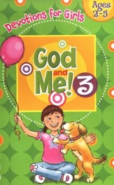 God and Me! Girls Devotional Vol 3 - Ages 2-5