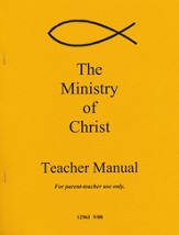 Ministry of Christ Teacher Manual