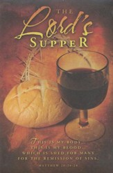 The Lord's Supper (Matthew 26:26-28)