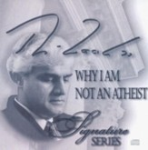 Why I Am Not An Atheist - CD