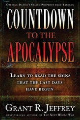Countdown to the Apocalypse: Learn to read the signs that the last days have begun. - eBook