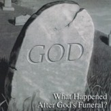 What Happened After God's Funeral?