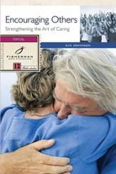 Encouraging Others: Strengthening the Art of Caring - eBook