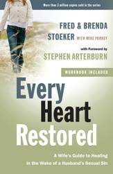Every Heart Restored: A Wife's Guide to Healing in the Wake of a Husband's Sexual Sin - eBook