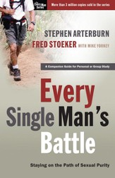 Every Single Man's Battle: Staying on the Path of Sexual Purity - eBook
